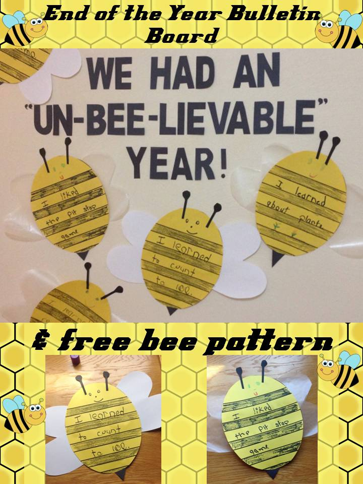 End Of The Year Bulletin Board Pattern We Had An Un Bee Lievable Year on Spring Bulletin Boards With Bees